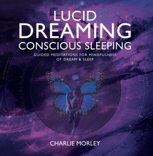 Lucid Dreaming, Conscious Sleeping CD
