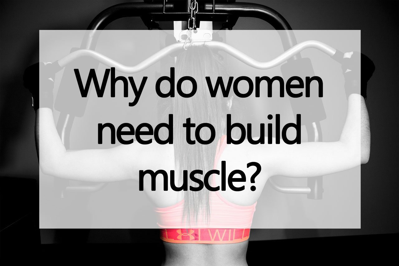 why-woman-need-to-build-muscle on TotalWellnessClub